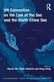 (ebook) UN Convention on the Law of the Sea and the South China Sea - Politics International Politics