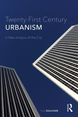 (ebook) Twenty-First Century Urbanism