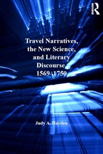 (ebook) Travel Narratives, the New Science, and Literary Discourse, 1569-1750 - History Modern