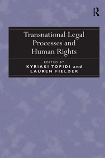 (ebook) Transnational Legal Processes and Human Rights - Politics Political Issues