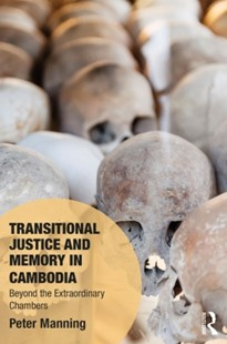 (ebook) Transitional Justice and Memory in Cambodia - Social Sciences Sociology