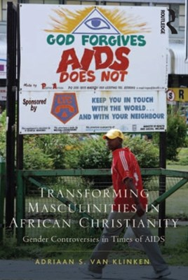 (ebook) Transforming Masculinities in African Christianity