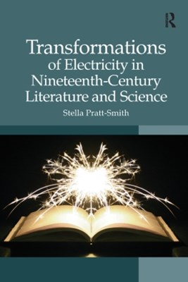 (ebook) Transformations of Electricity in Nineteenth-Century Literature and Science