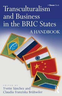 (ebook) Transculturalism and Business in the BRIC States - Business & Finance Organisation & Operations