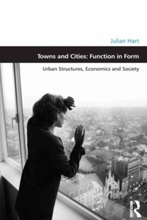 (ebook) Towns and Cities: Function in Form - Art & Architecture Architecture