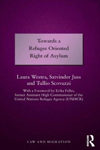 (ebook) Towards a Refugee Oriented Right of Asylum - Politics Political Issues