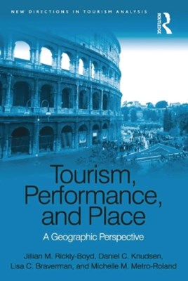 Tourism, Performance, and Place