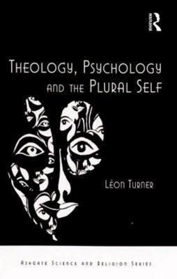 Theology, Psychology and the Plural Self