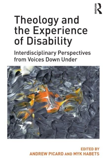 Theology and the Experience of Disability