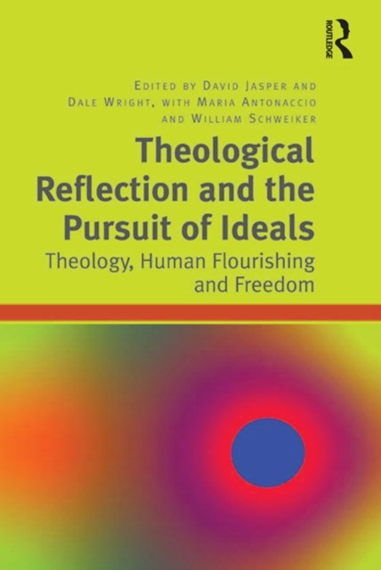 (ebook) Theological Reflection and the Pursuit of Ideals