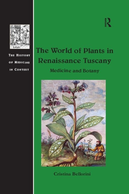 The World of Plants in Renaissance Tuscany