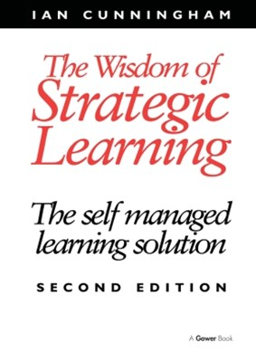 The Wisdom of Strategic Learning