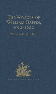 (ebook) Voyages of William Baffin, 1612-1622 - History Latin America