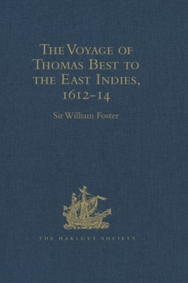 (ebook) The Voyage of Thomas Best to the East Indies, 1612-14