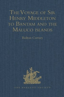 (ebook) The Voyage of Sir Henry Middleton to Bantam and the Maluco islands
