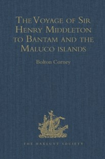(ebook) The Voyage of Sir Henry Middleton to Bantam and the Maluco islands - History Modern
