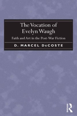 The Vocation of Evelyn Waugh
