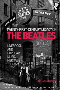 (ebook) The Twenty-First-Century Legacy of the Beatles - Art & Architecture General Art