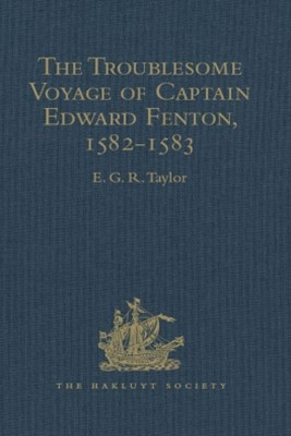 (ebook) The Troublesome Voyage of Captain Edward Fenton, 1582-1583