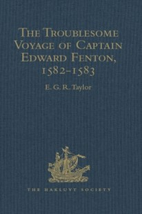 (ebook) Troublesome Voyage of Captain Edward Fenton, 1582-1583 - History Asia