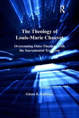 The Theology of Louis-Marie Chauvet