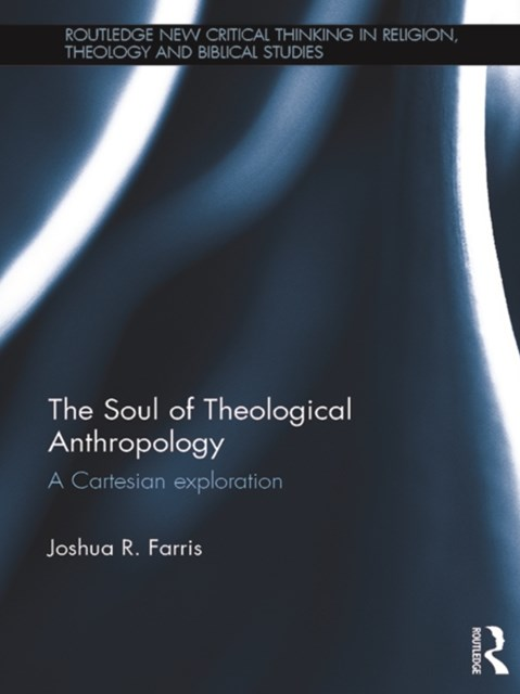 The Soul of Theological Anthropology