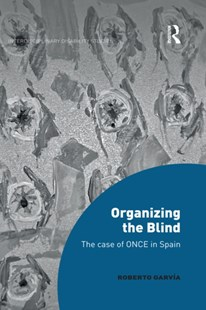 (ebook) Organizing the Blind - Social Sciences Sociology
