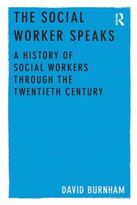 The Social Worker Speaks