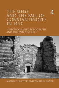 (ebook) Siege and the Fall of Constantinople in 1453 - History Ancient & Medieval History