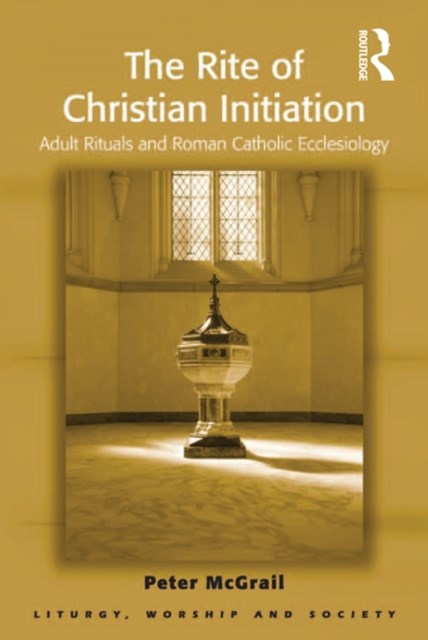 The Rite of Christian Initiation