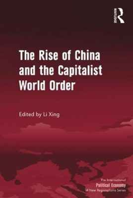 (ebook) The Rise of China and the Capitalist World Order
