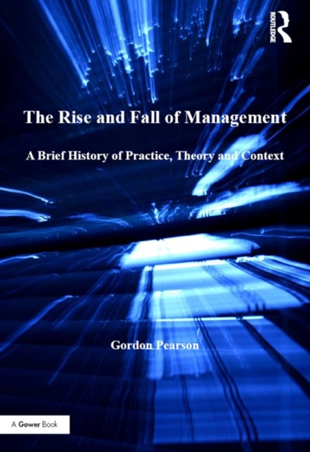 (ebook) The Rise and Fall of Management