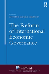 (ebook) The Reform of International Economic Governance - Politics Political Issues