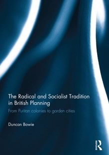 (ebook) Radical and Socialist Tradition in British Planning - History Modern