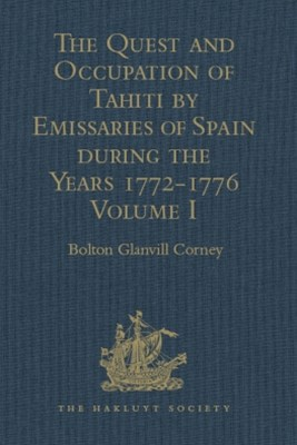 (ebook) The Quest and Occupation of Tahiti by Emissaries of Spain during the Years 1772-1776