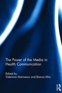 (ebook) The Power of the Media in Health Communication - Reference Medicine