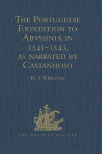 (ebook) Portuguese Expedition to Abyssinia in 1541-1543, as narrated by Castanhoso - History African