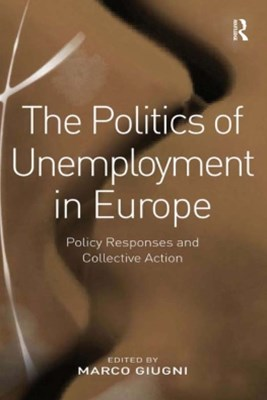 (ebook) The Politics of Unemployment in Europe