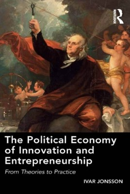 (ebook) The Political Economy of Innovation and Entrepreneurship