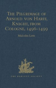 (ebook) Pilgrimage of Arnold von Harff, Knight, from Cologne - History African