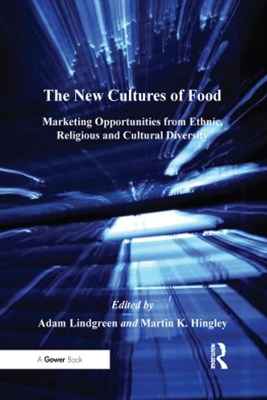 The New Cultures of Food