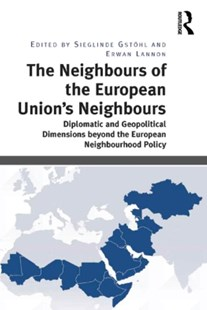 (ebook) Neighbours of the European Union's Neighbours - Politics International Politics