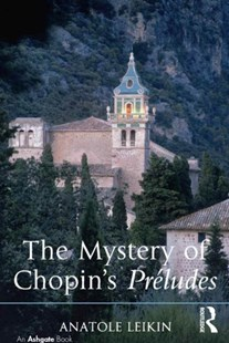 (ebook) The Mystery of Chopin's Préludes - Entertainment Music General