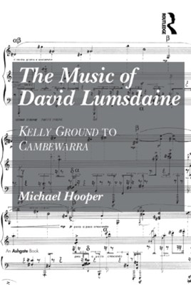 The Music of David Lumsdaine