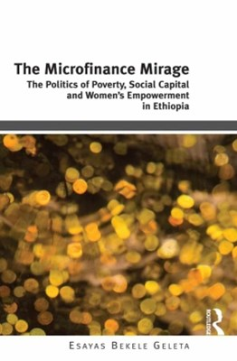 The Microfinance Mirage