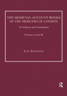 (ebook) The Medieval Account Books of the Mercers of London - Business & Finance Ecommerce
