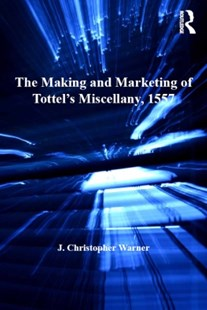 (ebook) Making and Marketing of Tottel's Miscellany, 1557 - Reference