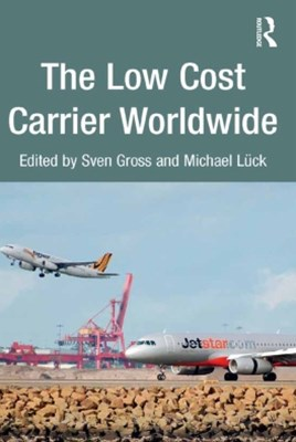 The Low Cost Carrier Worldwide