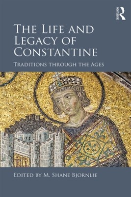 (ebook) The Life and Legacy of Constantine