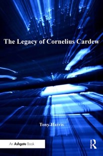 (ebook) The Legacy of Cornelius Cardew - Entertainment Music General